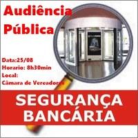 Audiência Pública - Segurança Bancária
