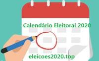 Calendário Eleitoral para as Eleições 2020.