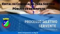 Edital de convocação para sorteio público de desempate do processo seletivo simplificado para a função de servente.