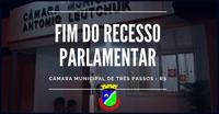 FIM DO RECESSO PARLAMENTAR
