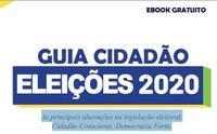 GUIA CIDADÃO ELEIÇÕES 2020 - EBOOK GRATUITO