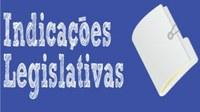 INDICAÇÕES ENCAMINHADAS PELOS VEREADORES AO EXECUTIVO MUNICIPAL