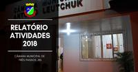 Relatório das atividades da Câmara Municipal  -  Gestão 2018