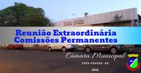 REUNIÃO EXTRAORDINÁRIA DAS COMISSÕES PERMANENTES PARA ANALISAR NOVAMENTE O PROJETO SOBRE A REESTRUTURAÇÃO DO PLANO DE CLASSIFICAÇÃO DE CARGOS E FUNÇÕES DO EXECUTIVO